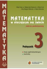 Podręcznik 3. Matematyka w otaczającym nas świecie. Kształcenie w zakresie podstawowym