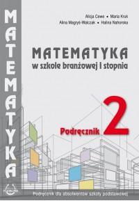 Matematyka w branżowej szkole I stopnia. Podręcznik 2